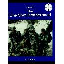 One Shot Brotherhood