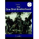 One Shot Brotherhood