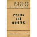 Manuel Pistols and Revolvers FM 23-35